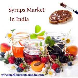 India Syrups Market Report 2017