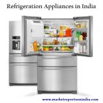 India Refrigeration Appliances Market Analysis Report 2017