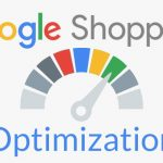 Tried & Tested Tactics for Google Shopping Optimization for Your Ecommerce Business
