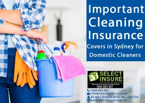 2 Important Cleaning Insurance Covers in Sydney for Domestic Cleaners