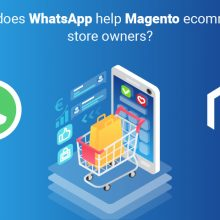 How Does WhatsApp Help Magento eCommerce Store Owners?