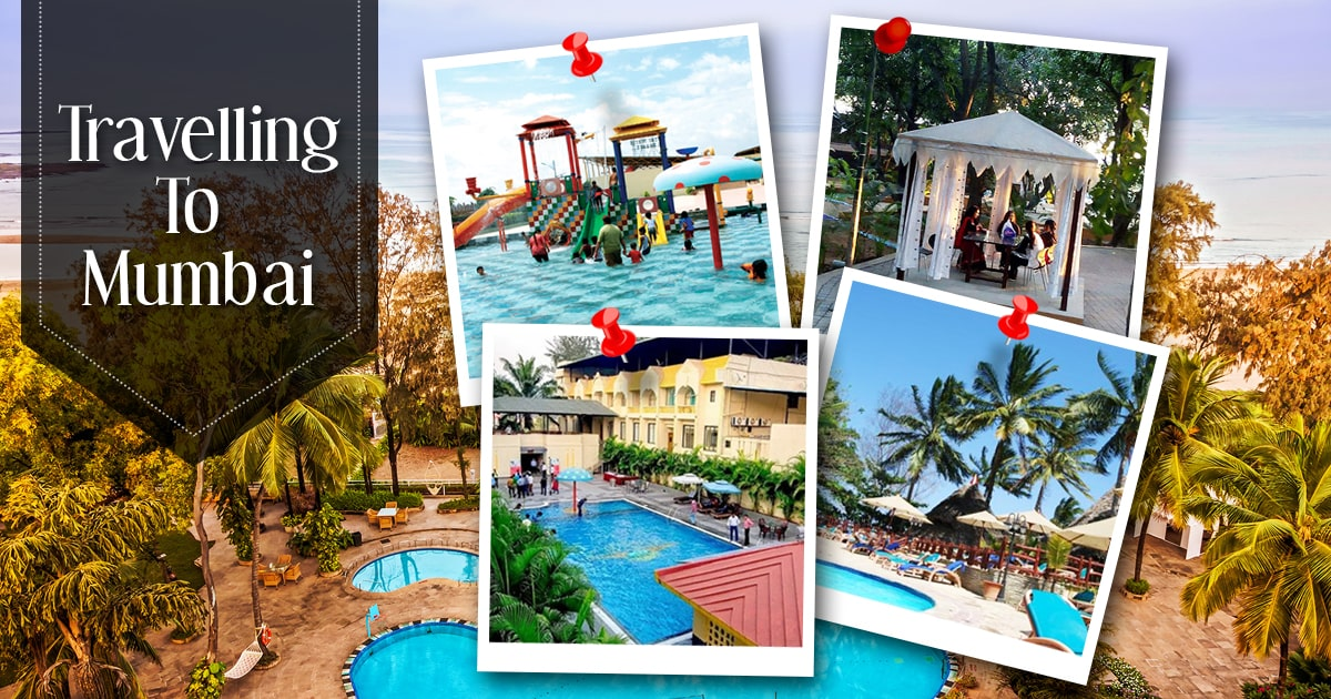 You are currently viewing Best Resorts Near Mumbai for An Unforgettable Experience | luxury resorts near Mumbai