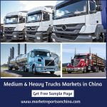 China Medium and Heavy Trucks | Future Market Report 2023