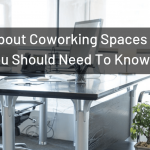 8 Facts About Coworking Spaces – And Why You Need To Know Them