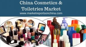 China Cosmetics & Toiletries Market by Manufacturers, Regions, Type and Forecast 2013-2023