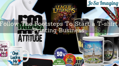 Follow The Footsteps To Start a T-shirt Printing Business