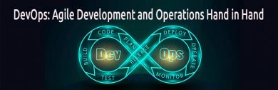 DevOps: Agile Development and Operations Hand in Hand