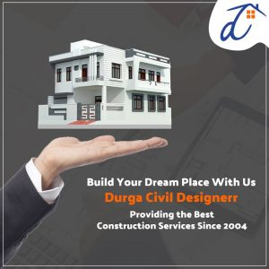 Why Should You Choose the Architecture Services of Durga Civil Designerr