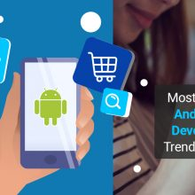 Most Expected Android App Development Trends For 2020
