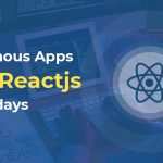 10 Famous Apps Using Reactjs Nowadays