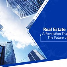 Real Estate Tokenization- a Revolution That Is Set to Change the Future of the Industry!