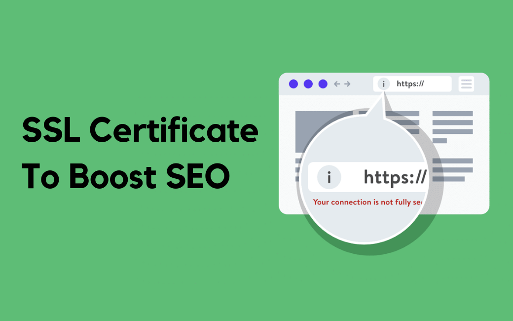 The Underlying Benefits of SSL Certificates for Enhancing Website SEO & Traffic